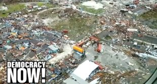 """""""This Is a Climate Emergency"""": Devastated by Dorian, the Bahamas Are on Frontlines of a Dying Planet"""