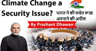 Climate Change a Security Issue? भारत ने की सचेत रूख अपनाने की अपील Current Affairs 2019