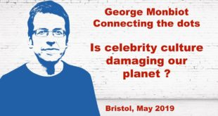 George Monbiot - Celebrity is the mask the machine wears / consumerism, celebrity, climate emergency