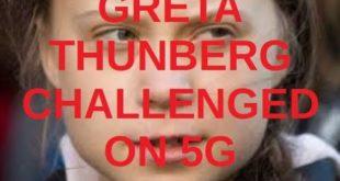 Greta Thunberg Challenged on 5G