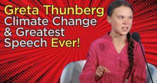 Greta Thunberg | Climate Change & Greatest Speech Ever!