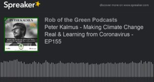 Peter Kalmus - Making Climate Change Real & Learning from Coronavirus - EP155