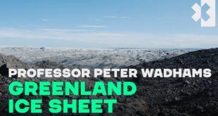 Professor Peter Wadhams on Greenland's Melting Ice Sheet | Extreme E
