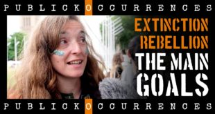 XR London Organiser tells the MAIN GOALS of Extinction Rebellion: A Climate Emergency