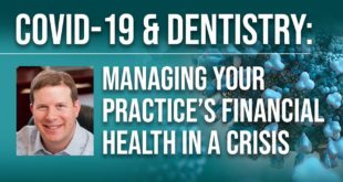 COVID-19 & Dentistry: Managing Your Practice's Financial Health in a Crisis