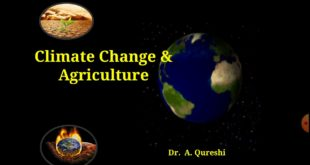 Climate Change and Agriculture by Dr. A. Qureshi #Green_Space #Climate_change #Global_warming