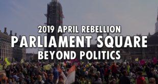 Parliament Square - Beyond Politics | Extinction Rebellion