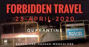 A journey during lockdown   23-April   Bangalore to Mangalore   Quarantine for COVID19  