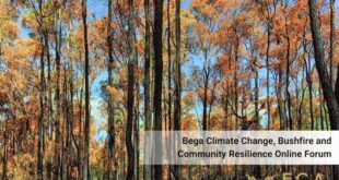 Bega and South Coast Climate Change, Bushfires and Community Resilience Forum - Full Webinar