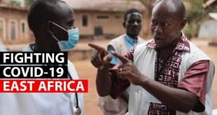 COVID-19 | Fighting the disease in East Africa