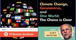 Climate Change, Coronavirus, and One World; The Choice is Clear- With Gary Reusche