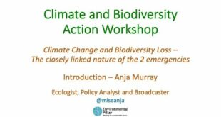 Climate Change and Biodiversity Loss - the closely linked nature of the 2 emergencies. Anja Murray
