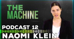 Juice Podcast 12: The Machine | with Naomi Klein