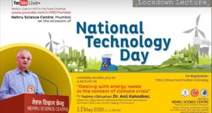 Lockdown Lecture : Dealing with energy needs in the context of climate crisis by Dr. Anil Kakodkar