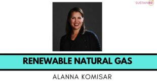 Renewable Natural Gas with Anna Komisar