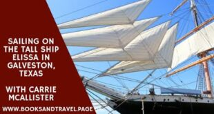 Sailing On The Tall Ship Elissa In Galveston, Texas, With Carrie McAllister