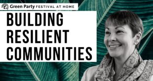 Thoughts On Community Resilience And A #GreenRecovery With Caroline Lucas