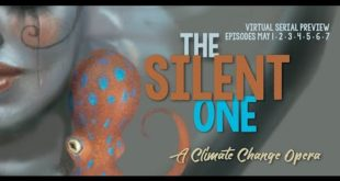 Virtual Serial: The Silent One; a Climate Crisis Street Opera, Chapter 1: The Gathering