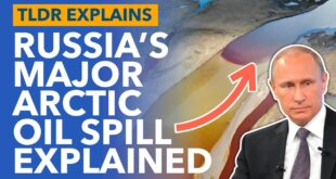 How Russia Spilled 21,000m³ of Oil Into the Arctic - TLDR News