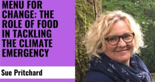 Menu For Change: The Role Of Food In Tackling The Climate Emergency - Sue Pritchard