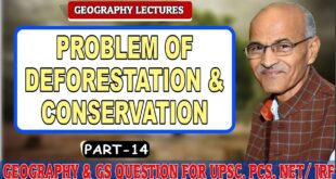 (PROBLEM OF DEFORESTATION & CONSERVATION) | Part- 14| By- Prof. SS Ojha