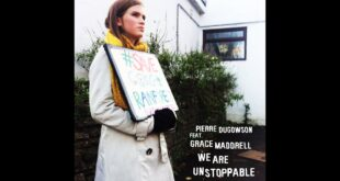 Pierre Dugowson feat. Grace Maddrell - WE ARE UNSTOPPABLE