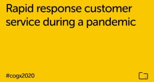 Rapid response customer service during a pandemic | CogX 2020
